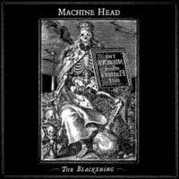 The Blackening Machine Head