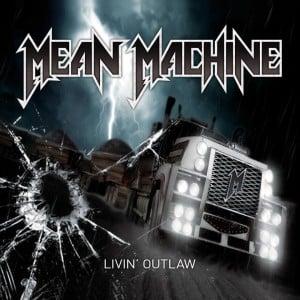 meanmachine_livinoutlaw