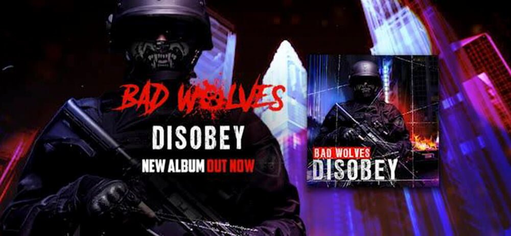 Bad Wolves Disobey new album