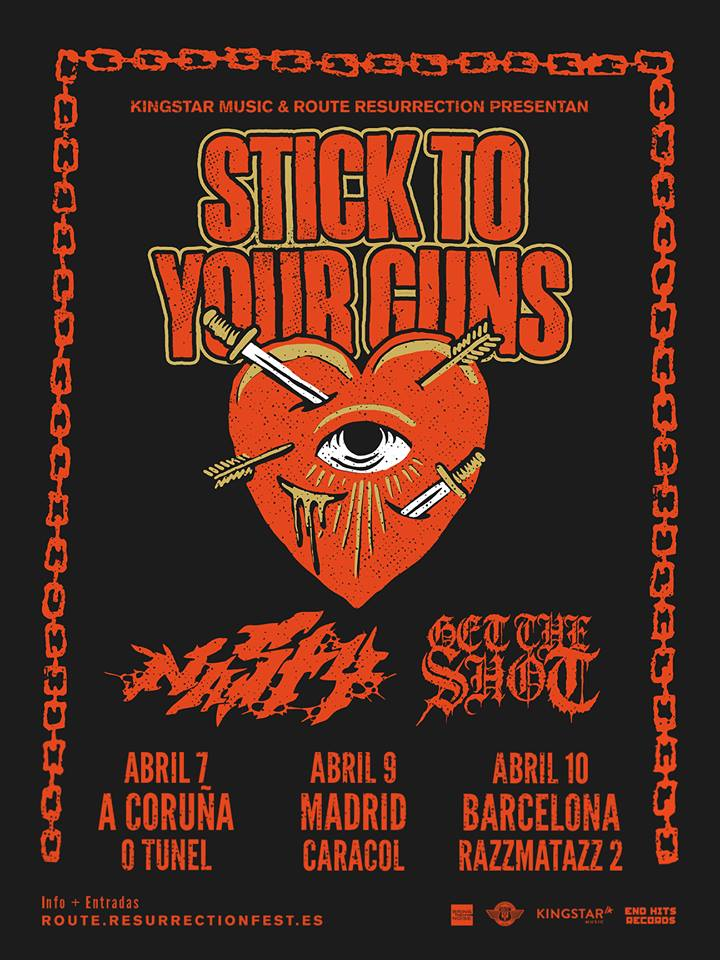 Stick To Your Guns España 2019 cartel gira Nasty Get The Shot