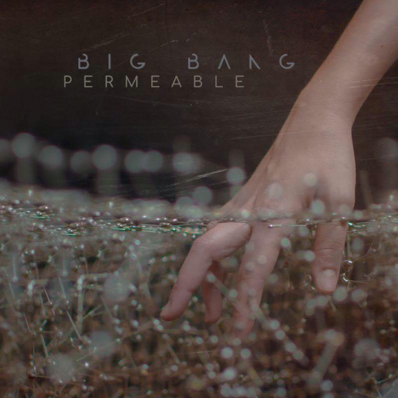 Big Bang Permeable