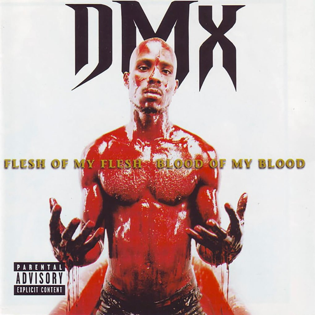 DMX Flesh Of My Flesh, Blood Of My Blood