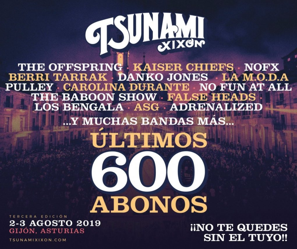 sold out Tsunami Xixón 2019 600 abonos