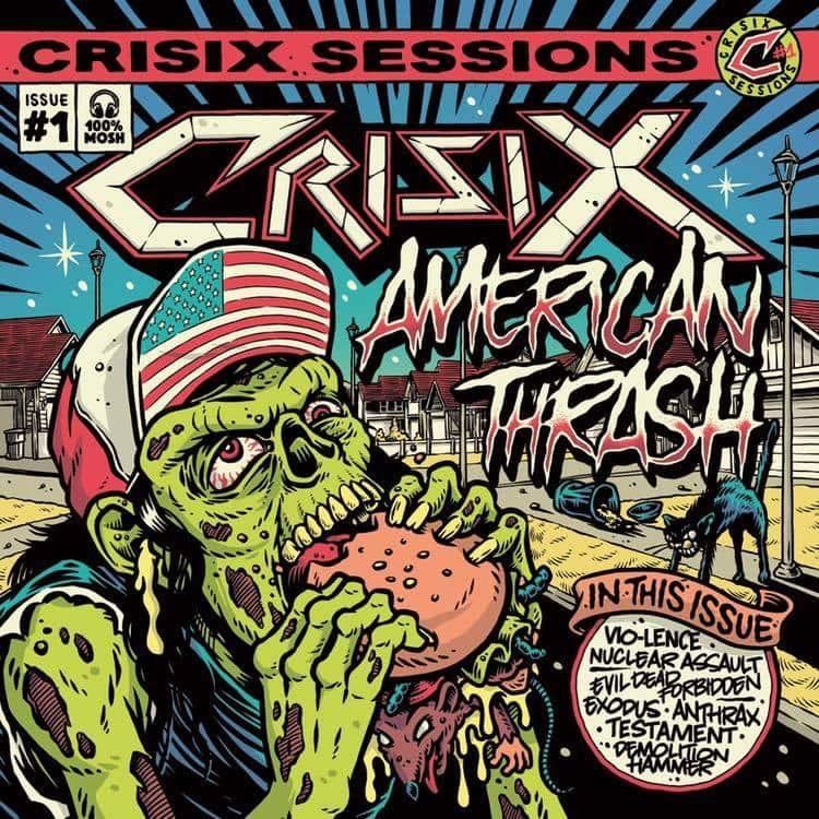 Crisix Sessions: #1 American Thrash