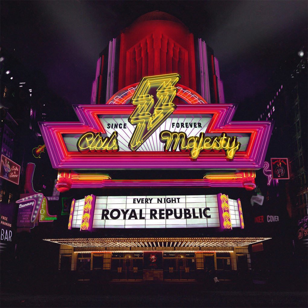 Royal Republic Club Majesty