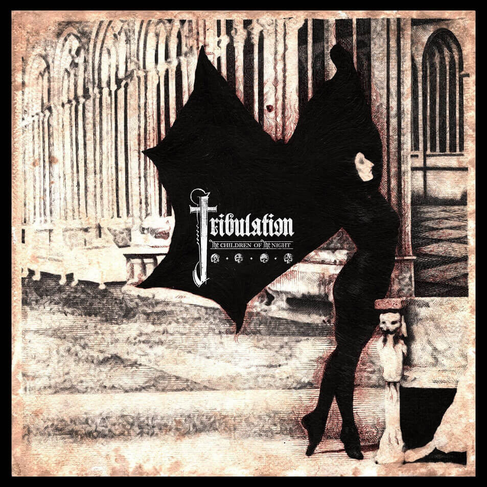 Tribulation The Children Of The Night