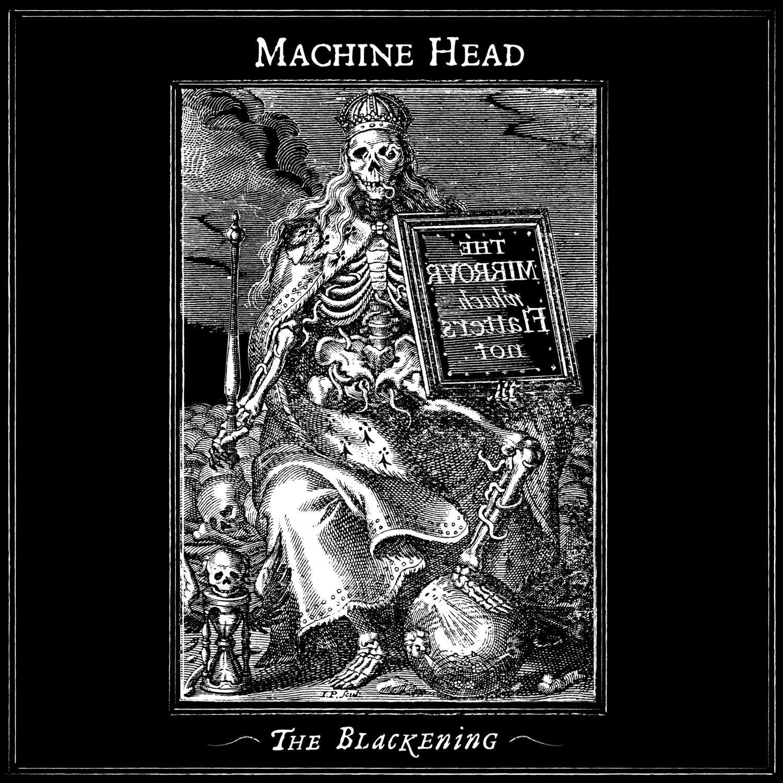 Machine Head The Blackening 2007