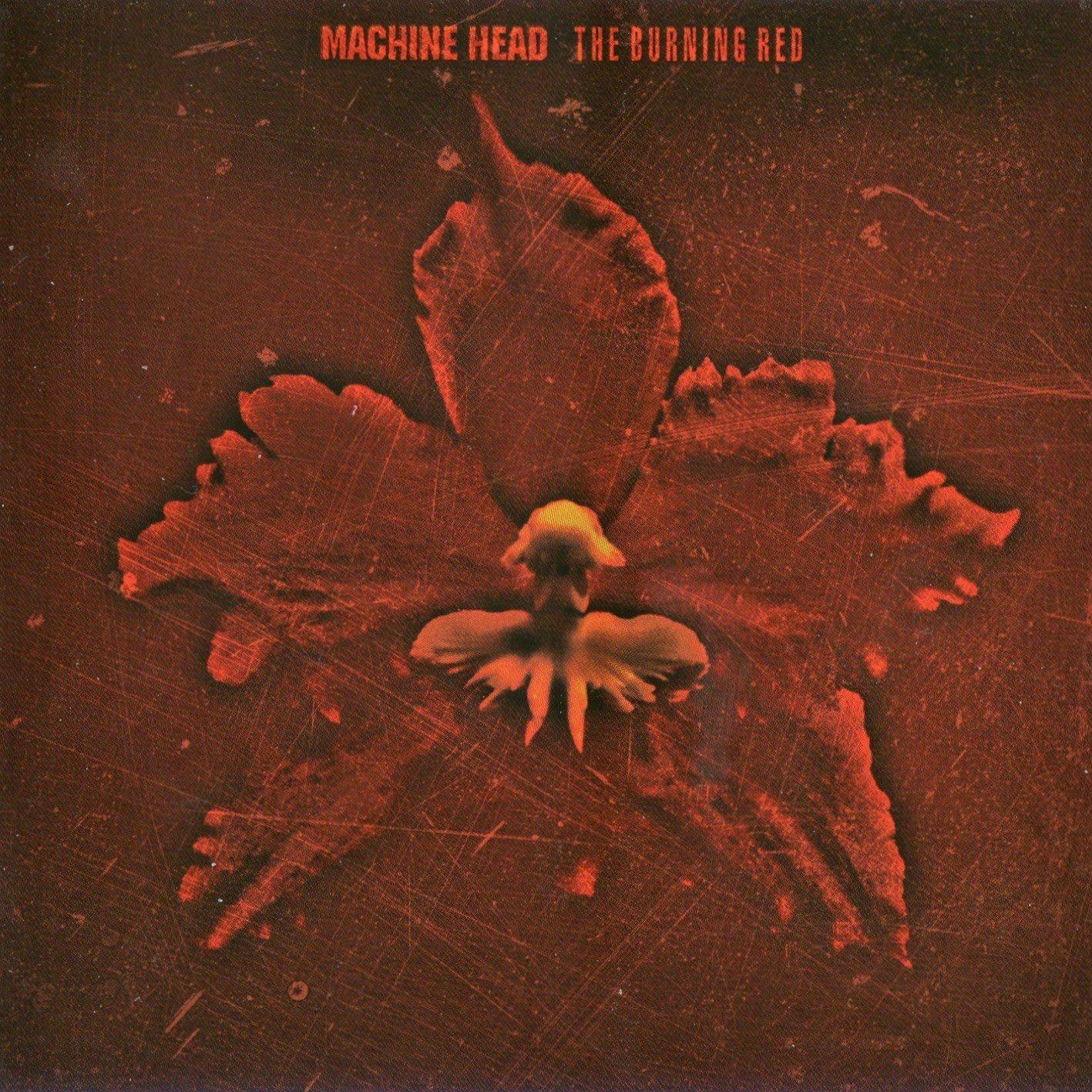 Machine Head The Burning Red 1999