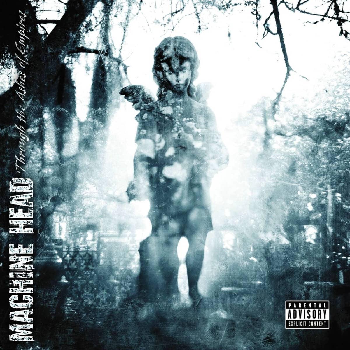 Machine Head Through The Ashes Of Empires 2003