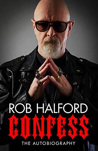 Rob Halford Confess