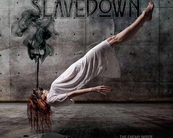 Slavedown The Enemy Inside