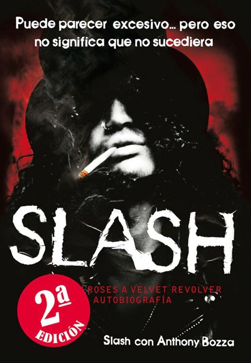 Slash: De Guns N' Roses a Velvet Revolver. La autobiografía